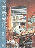 Joe Shuster : Un rêve américain