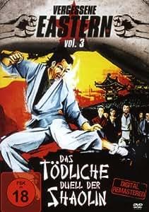 Das Tödliche Duell Der Shaolin - Vergessene Eastern Vol. 3