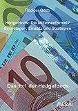 Rüdiger Götte: Hedgefonds: Die Millionenformel?
