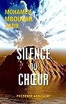 Silence du choeur par Mbougar Sarr