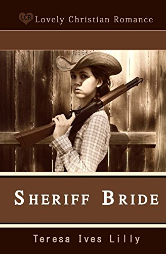 Sheriff Bride (Anne Shelby)