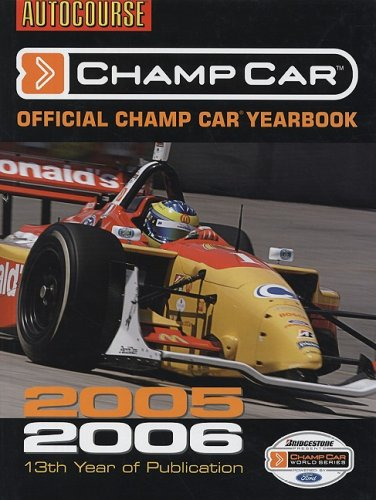 The Official Autocourse Champ Car Yearbook 2005/06