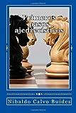 Primeros pasos ajedrecísticos