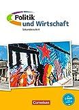 Politik und Wirtschaft - Oberstufe Neubearbeitung: Gesamtband - Schülerbuch