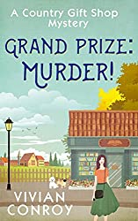 Grand Prize: Murder! (A Country Gift Shop Cozy Mystery series, Book 2)