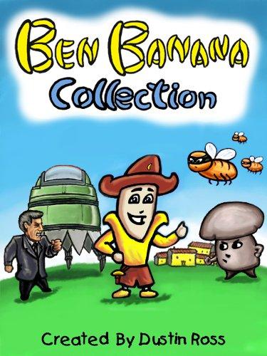 Ben Banana Collection (English Edition) eBook: Dustin Ross ...