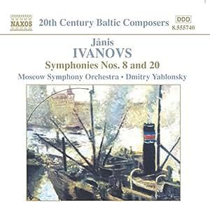 Ivanovs - Symphonies Nos 8 and 20