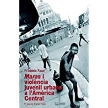 Maras i violència juvenil urbana a l'Amèrica Central (Guimet)