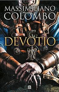 Devotio par Massimiliano Colombo