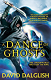 A Dance of Ghosts: Book 5 of Shadowdance (English Edition)