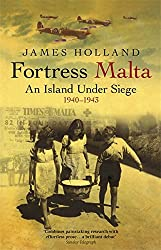 Fortress Malta: An Island Under Siege 1940-1943 (CASSELL MILITARY PAPERBACKS)