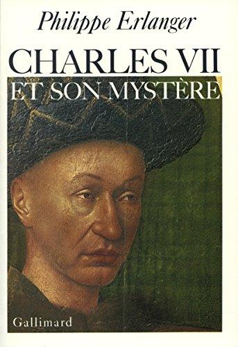 Charles VII et son mystère