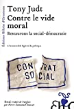 Contre le vide moral : Restaurons la social-démocratie