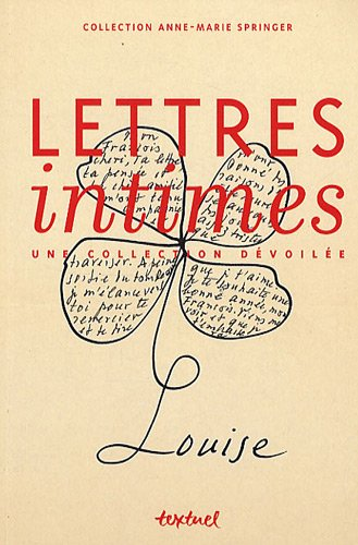 Lettres intimes : Une collection dvoile