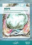 HOPE - Handlungsorientierte Psychoedukation bei Bipolaren Störungen: Ein Gruppentherapieprogramm zur Krankheitsbewältigung (Materialien)