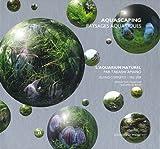 L'aquarium naturel - Oeuvres complètes, 1985-2009