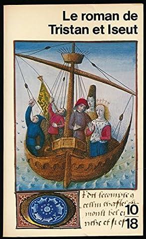 Le roman de Tristan et Iseut - Préface de Gaston Paris