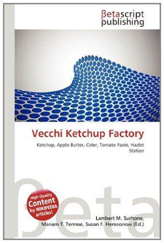 Vecchi Ketchup Factory