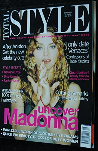 STYLE TOTAL SEPTEMBER 1999 ISSUE 7 UNCOVER MADONNA CELEBRITY CUTS