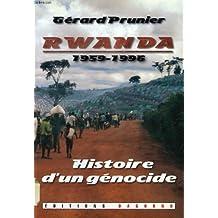 Rwanda, 1959-1996 : Histoire d'un génocide