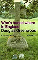 Who's Buried Where in England (New Ed) (Guides)