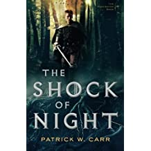 The Shock of Night (The Darkwater Saga) by Patrick W. Carr (2015-11-03)