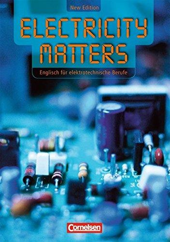 Electricity Matters - Second Edition: B1 - Schülerbuch