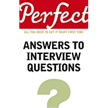Perfect Answers To Interview Questions (Perfect (Random House))