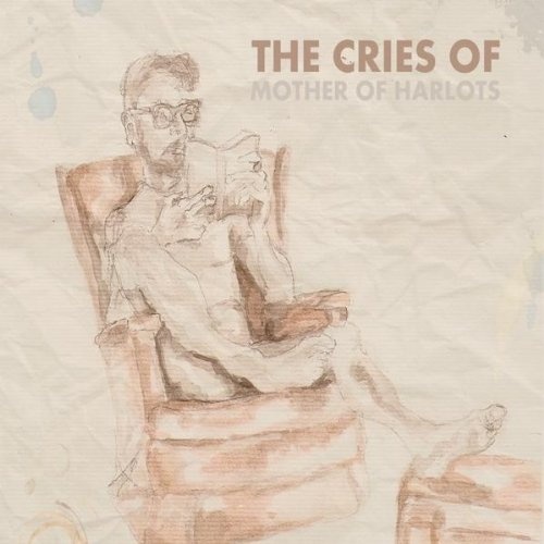 Cries of: Mother of Harlots (Audio CD)