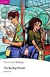 The Big Bag Mistake - Leichte Englisch-Lektüre (A1) (Pearson Readers - Easystarts)