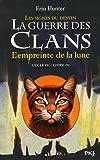 4. La guerre des Clans cycle IV - L'empreinte de la lune