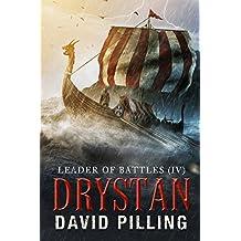 Leader of Battles (IV): Drystan (Historical Action Adventure)