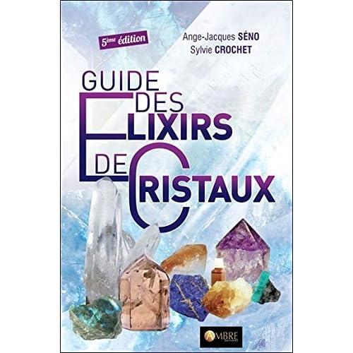 Guide des élixirs de cristaux