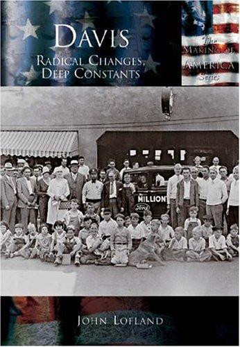Davis: Radical Changes, Deep Constants (CA) (Making of America) by John Lofland (2004-10-11)