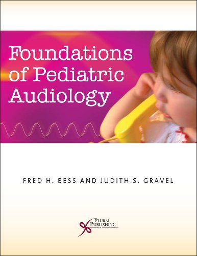 Foundations of Pediatric Audiology by Fred H. Bess (2006-11-01)