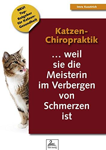 Katzen-Chiropraktik: ... weil sie die Meisterin im Verbergen von Schmerzen ist