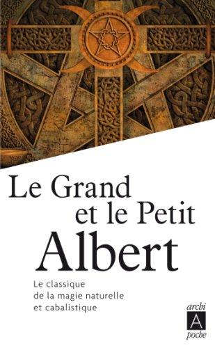 Le Grand et le petit Albert (Récits, témoignages)
