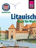 Reise Know-How Sprachführer Litauisch - Wort für Wort: Kauderwelsch-Band 54