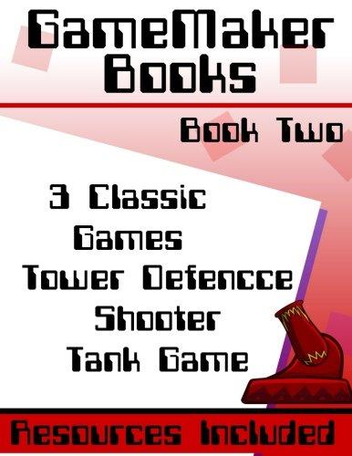 GameMaker: Studio Book - 3 Classic Games -