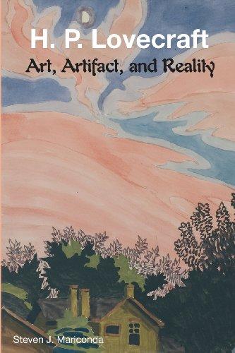 H. P. Lovecraft: Art, Artifact, and Reality por Steven J. Mariconda