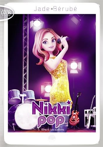 Nikki Pop - tome 4 Les auditions (4)