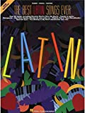 The Best Latin Songs Ever - 2nd Edition. Partitions pour Piano, Chant et Guitare
