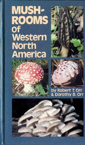 mushrooms-of-western-north-america-california-natural-history-guides-by-robert-t-orr-1980-04-30