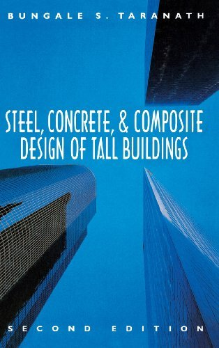 Steel, Concrete, and Composite Design of Tall Buildings by Bungale Taranath (1997-12-01)