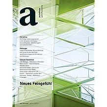 Neues Feingefühl: archithese 2.2017