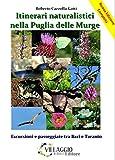 Itinerari naturalistici nella Puglia delle Murge