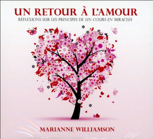 Un retour à l'amour - Livre audio 3 CD par Marianne Williamson