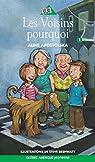 Les contes de la ruelle, tome 1 : Les voisins pourquoi par Apostolska