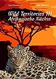Wild Territories / Wild Territories III - Afrikanische Nächte