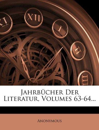 Jahrbücher Der Literatur, Volumes 63-64...